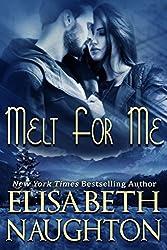 Melt For Me (Against All Odds Book 3)