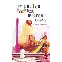 PETITES TOQUES SUCRÉES LENÔTRE (LES)