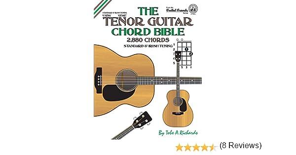 The Tenor Guitar Chord Bible: Standard and Irish Tuning 2,880 ...
