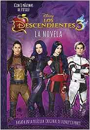 Los Descendientes 3. La novela: Narrativa: Amazon.es