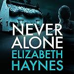 Never Alone | Elizabeth Haynes