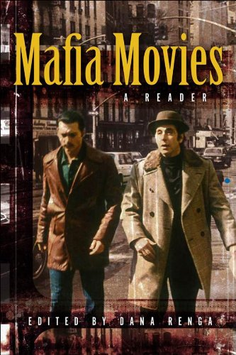 Mafia Movies: A Reader - Toronto Spectacle