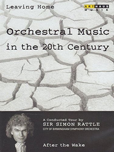 Leaving Home: Orchestral Music in the 20th Century, Vol. 6 - After the Wake
