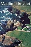 Maritime Ireland, Colin Breen and Aidan O'Sullivan, 0752425099