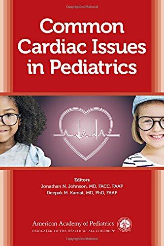 [F.r.e.e] Common Cardiac Issues in Pediatrics<br />TXT