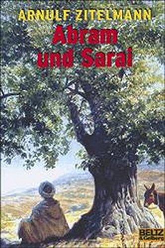 Abram und Sarai: Roman (Gulliver)