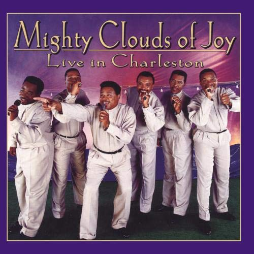 Live In Charleston (The Best Of The Mighty Clouds Of Joy)