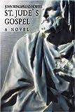 St. Jude's Gospel, John Howell, 0595337910