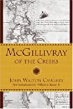McGillivray of the Creeks, John Walton Caughey, 1570036926