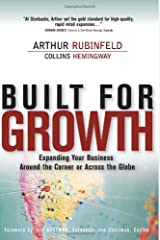 Built for Growth: Expanding Your Business Around the Corner or Across the Globe (paperback) Paperback