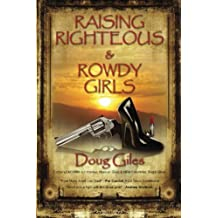 Raising Righteous and Rowdy Girls