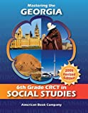 Mastering the Georgia 6th Grade CRCT in Social Studies, Kindred Howard, 1598071769