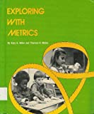 Exploring with Metrics, Gary Bitter and Thomas H. Metos, 0671327453