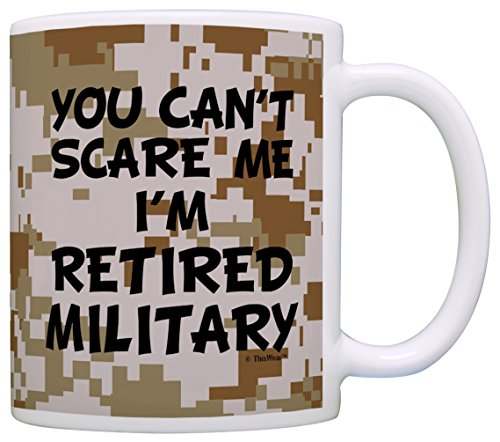 Retirement Gift Can't Scare Me I'm Retired Military Veteran Gift Coffee Mug Tea Cup Camo