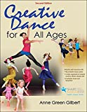 Creative Dance for All Ages 2nd Edition With Web Resource
