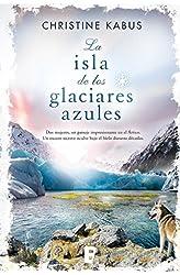 Descargar gratis La Isla De Los Glaciares Azules en .epub, .pdf o .mobi