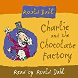Charlie and the Chocolate Factory by Dahl, Roald on 01/11/2005 Abridged (Re edition