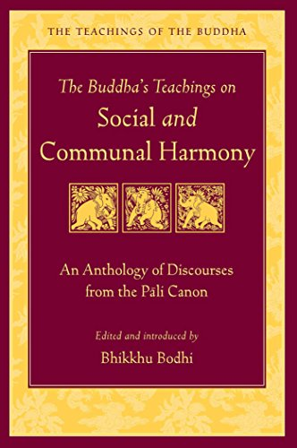 Download PDF The Buddha's Teachings on Social and Communal Harmony - An Anthology of Discourses from the Pali Canon