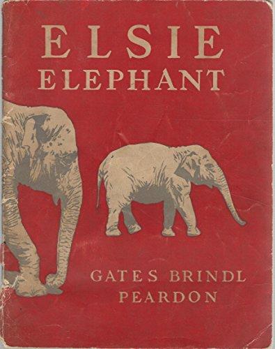 Elsie Elephant - Elsie Elephant