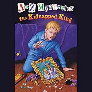 A to Z Mysteries: The Kidnapped King Audiobook