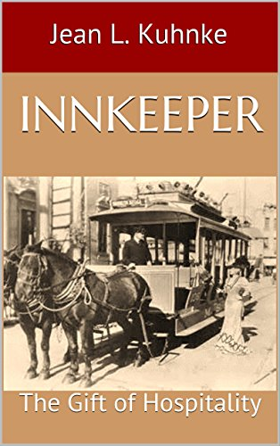 Innkeeper: The Gift of Hospitality by [Kuhnke, Jean L.]