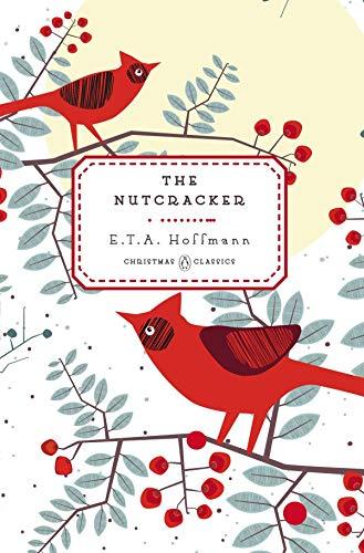 - The Nutcracker (Penguin Christmas Classics)