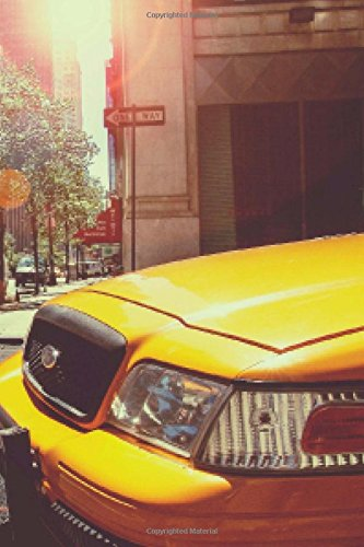New York City Yellow Cabs Notebook: 150 page lined 6 x 9 notebook/diary/journal