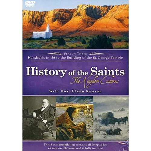 History of the Saints - The Kingdom Endures - Season Three - Handcarts in '56 to the Building of the St. George Temple