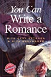 img - for You Can Write a Romance (You Can Write It!) book / textbook / text book