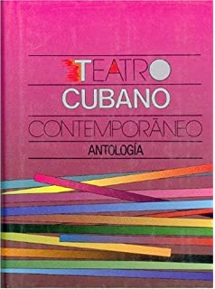 Teatro cubano contemporáneo: antología (Tezontle) (Spanish Edition)