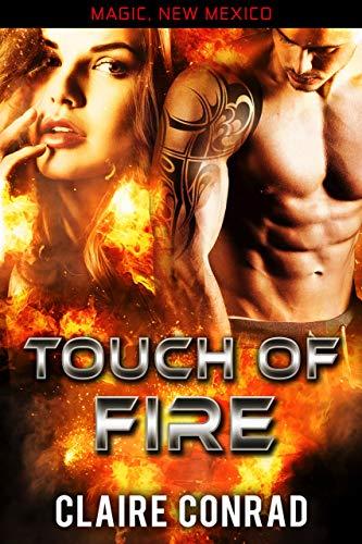 Touch of Fire: Ein Drachengestaltwandler Liebesroman (Magic, New Mexico) (German Edition)