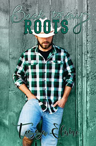 898875d3be58 Back to my Roots (Roots series Book 1) - Kindle edition by Tessa ...