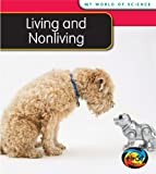 Living and Nonliving, Angela Royston, 1432914464
