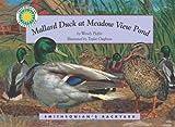 Mallard Duck at Meadow View Pond - a Smithsonian's Backyard Book (Mini book)