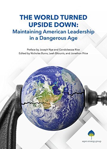 Book cover from The World Turned Upside Down: Maintaining American Leadership in a Dangerous Age (The Aspen Policy Book Series) by The Aspen Strategy Group