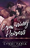 Crowning Their Heiress: A Reverse Harem Romance