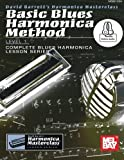 Basic Blues Harmonica Method Level 1 (Harmonica Masterclass Complete Blues Harmonica Lesson)