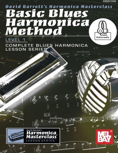 Harmonica Method Book - Basic Blues Harmonica Method Level 1 (Harmonica Masterclass Complete Blues Harmonica Lesson)