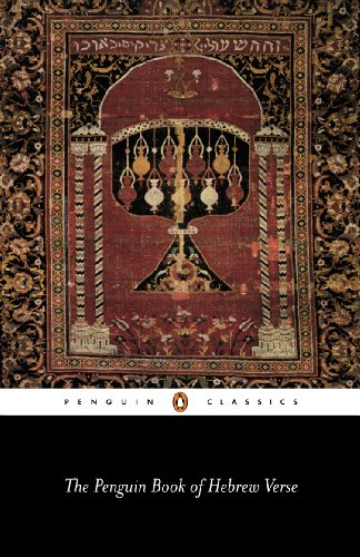 The Penguin Book of Hebrew Verse (Penguin Classics)