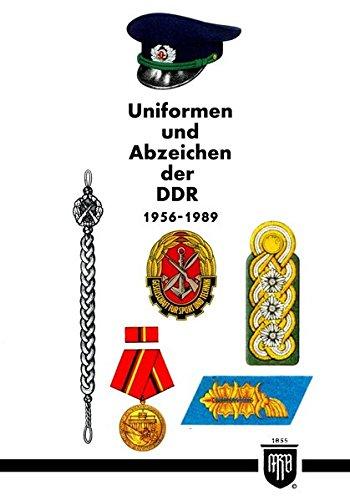 Uniformen und Abzeichen der DDR 1956-1989 (Militaria, DDR, NVA, Uniformen, Abzeichen, Orden und Ehrenzeichen, History Edition)