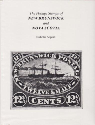 The Postage Stamps of New Brunswick Nova Scotia