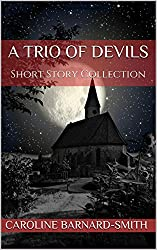 A Trio of Devils: Short Story Collection