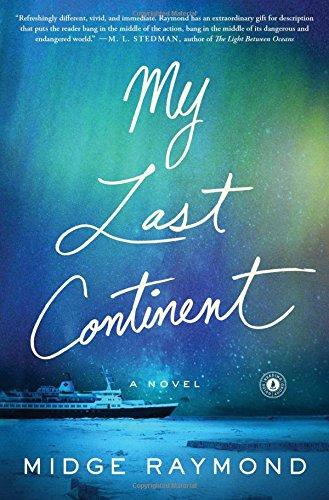 My Last Continent: A Novel -