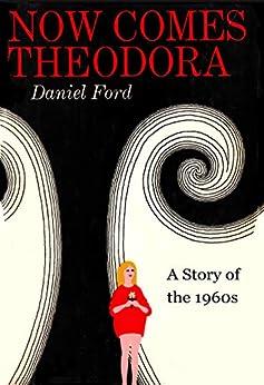 Now Comes Theodora