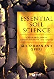 Essential Soil Science - a Clear and Concise      Introduction to Soil Science: A Clear and Concise Introduction to Soil Science