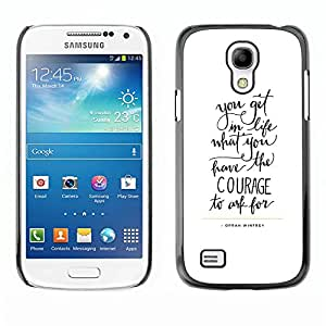 All Phone Most Case / Hard PC Metal piece Shell Slim Cover Protective Case Carcasa Funda Caso de protección para Samsung Galaxy S4 Mini i9190 MINI VERSION! courage letters text motivational i