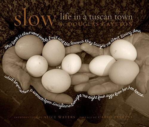 Slow: Life in a Tuscan Town