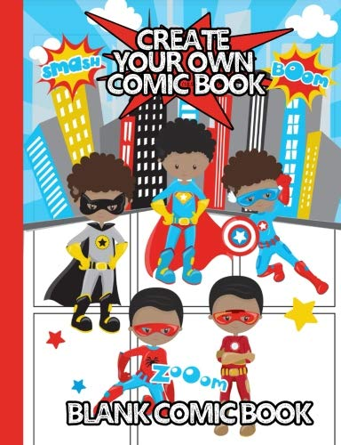 Create Your Own Comic Book - Blank Comic Book: 100 pages - 7.44