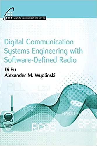 Buy Digital Communication Systems Engineering with Software-defined
