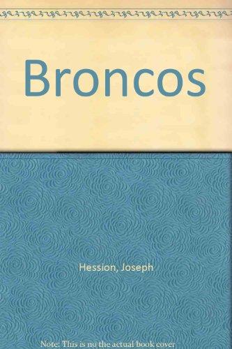 Broncos: Three Decades of Football Denver Broncos Football History